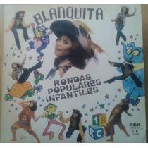 Vinilo Blanquita Rondas Populares Infantiles ( B Blanca)