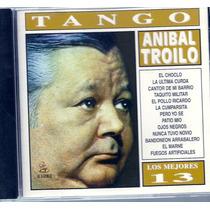 Anibal Troilo Los Mejores 13 Cd Original Nuevo
