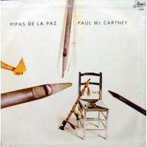 Paul Mccartney - Pipas De La Paz - Lp Disco Vinilo