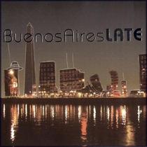 Varios Artistas - Buenos Aires Late