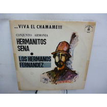 Hermanos Sena Viva El Chamame Vinilo Argentino