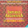 Imperio Argentina Cd Canciones Españolas El Ultimo Cuple