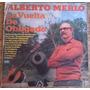 Alberto Merlo La Vuelta De Obligado Vinilo 1975
