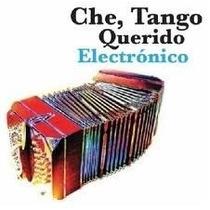 Cd Che Tango Querido Electrónico. Artistas Varios. Nuevo