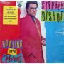 Stephen Bishop - Bowling In Paris - Lp Disco Vinilo