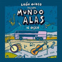 Leon Gieco - Mundo Alas