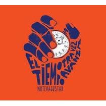 No Te Va Gustar - El Tiempo Otra Vez Avanza (cd)