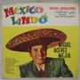 Miguel Aceves Mejía - Mexico Lindo (rca Victor Avl-3218)