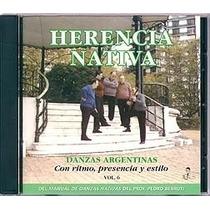 Danzas Argentinas Vol. 6 - Conjunto Herencia Nativa - Cd