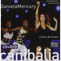 Daniela Mecury Canibalia Ritmos Do Brasil Cd+dvd En Stock