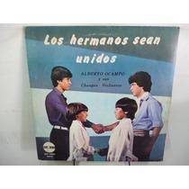 Alberto Ocampo Los Hermanos Sean Unidos Vinilo Argentino