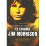 The Doors-jim Morrison-libro -vida Muerte Y Leyenda -europeo