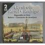 Cd Gershwin / Ravel / Rodrigo 2 Cd Hecho En Alemania