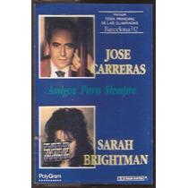 Sarah Brightman Jose Carreras Amigos Para Siempre Cassette