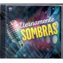 Grupo Sombras - Eternamente Cd 2016