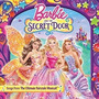 Barbie And The Secret Door Cd The Ultimate Musicall