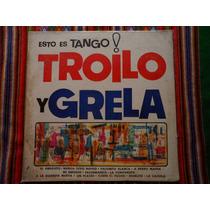 Troilo Y Grela Esto Es Tango Vinilo