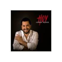 Jorge Rojas - Hoy - Cd