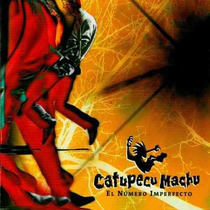 Catupecu Machu El Numero Imperfecto Cd