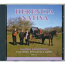 Danzas Argentinas Vol. 12 - Conjunto Herencia Nativa - Cd