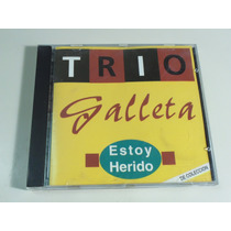 Trio Galleta / Country Nacional - Estoy Herido - Made In Usa
