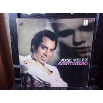 Vinilo Jose Velez Aventurero