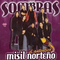 Grupo Sombras - El Autentico Misil Norteño