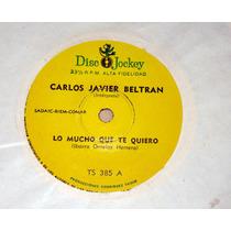 Carlos Javier Beltran Lo Mucho Que Te Quiero Simple