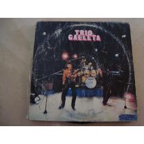 Vinilo Trio Galleta. Disco Rock No Te Caigas