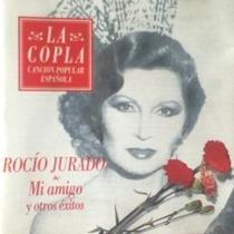 Rocio Jurado Cd Mi Amigo Los Clasicos De España En Su Voz