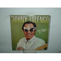 Johny Tolengo Mis Amigos Los Pibes Vinilo Argentino