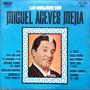 Miguel Aceves Mejia - Lo Mejor - Lp De Coleccion