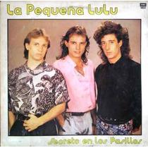 La Pequeña Lulu - Secreto En Los Pasillos - Lp Año 1988