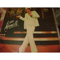 Liza Minnelli The Act Disco Vinilo Lp Edicion Usa Nuevo