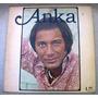 Paul Anka - Anka - Disco Vinilo Importado Usa, 1974 *