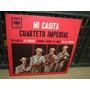 Cuarteto Imperial Mi Casita Simple Argentino C/tapa