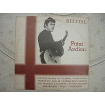 Lp - Recital Patxi Andion - Excelente Estado