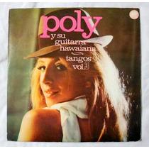 Vinilo: Poly Y Su Guitarra Hawaiana (tangos Vol. 3)