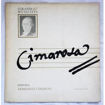 Lp: I Grandi Musicisti N°147: Domenico Cimarosa