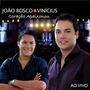 Joao Bosco E Vinicius - Coracao Apaixonou