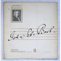 Lp: I Grandi Musicisti N°76: Bach: I Brandenburghesi 2