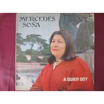 El Arcon Lp Vinilo Mercedes Sosa - A Quien Doy