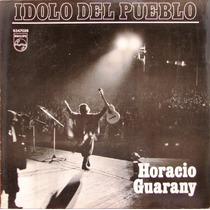 Horacio Guarany - Idolo Del Pueblo - Lp Año1971 - Folklore