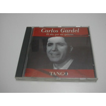 Carlos Gardel*el Dia Que Me Quieras*cd Lacapsula