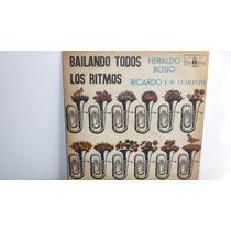 Lp Vinilo Heraldo Bosio Ricardo Y Su Cuarteto Bailando