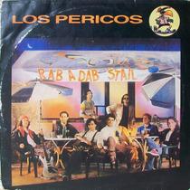 Los Pericos - Rab A Dab Stail Disco Vinilo Lp