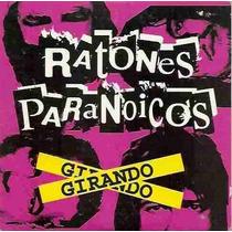 Cd Ratones Paranoicos Girando Edicion Especial Cd Cerrado