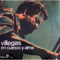 Enrique Villegas - En Cuerpo Y Alma - Lp Vinilo Nacional