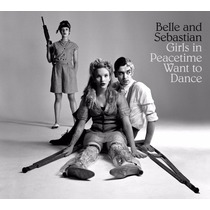 Belle And Sebastian Girls In Peacetime Want To Dance Nuev Cd