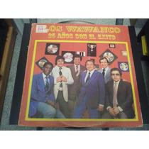Los Wawanco - 25 Años Con El Exito Disco En Excelente Estado